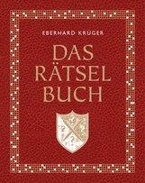 Eberhard  Krüger - Das Rätselbuch - Mit Extrateil: Reiserätsel