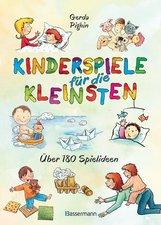 Gerda  Pighin - Kinderspiele für die Kleinsten