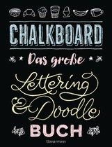Norbert  Pautner - Chalkboard. Das große Lettering & Doodle Buch
