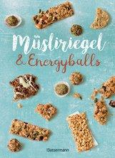 Verlagsgruppe Random House Bassermann Verlag  (Hrsg.) - Müsliriegel und Energyballs. Die besten Rezepte für leckere Energiespender