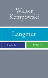 Walter  Kempowski - Langmut