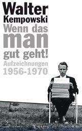 Walter  Kempowski, Dirk  Hempel  (Hrsg.) - Wenn das man gut geht!