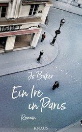 Jo  Baker - Ein Ire in Paris