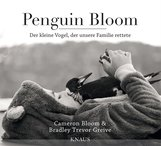 Cameron  Bloom, Bradley Trevor  Greive - Penguin Bloom