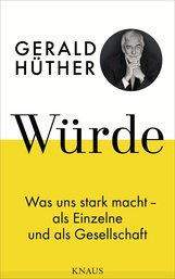 Gerald  Hüther - Würde