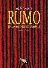 Walter  Moers - Rumo & die Wunder im Dunkeln