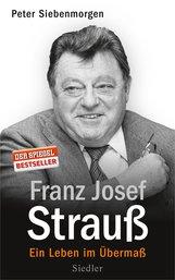 Peter  Siebenmorgen - Franz Josef Strauß