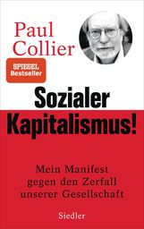 Paul  Collier - Sozialer Kapitalismus!