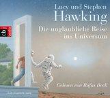 Lucy  Hawking - Die unglaubliche Reise ins Universum
