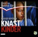 Rüdiger  Bertram - Knastkinder