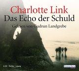 Charlotte  Link - Das Echo der Schuld