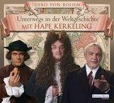 Gero von Boehm - Unterwegs in der Weltgeschichte mit Hape Kerkeling