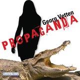 Georg  Vetten - Propaganda