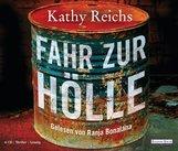 Kathy  Reichs - Fahr zur Hölle