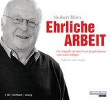 Norbert  Blüm - Ehrliche Arbeit