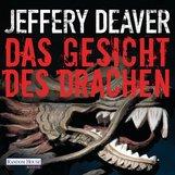 Jeffery  Deaver - Das Gesicht des Drachen