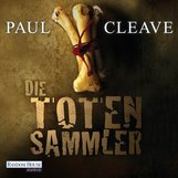 Paul  Cleave - Die Totensammler