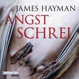 James  Hayman - Angstschrei