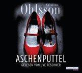 Kristina  Ohlsson - Aschenputtel