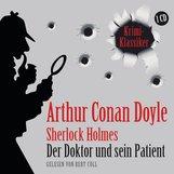 Arthur Conan  Doyle - Der Doktor und sein Patient