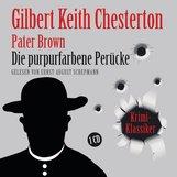 Gilbert Keith  Chesterton - Die purpurfarbene Perücke