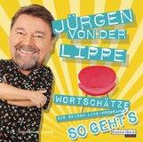 Jürgen von der Lippe - So geht´s
