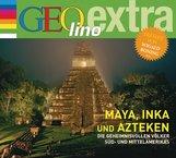 Martin  Nusch - Maya, Inka und Azteken - Die geheimnisvollen Völker Süd- und Mittelamerikas