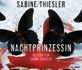 Sabine  Thiesler - Nachtprinzessin