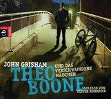 John  Grisham - Theo Boone und das verschwundene Mädchen