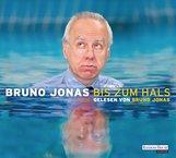 Bruno  Jonas - Bis zum Hals