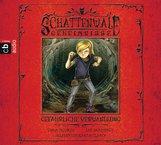 Linda  Chapman, Lee  Weatherly - Schattenwald-Geheimnisse - Gefährliche Verwandlung
