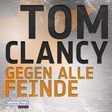 Tom  Clancy - Gegen alle Feinde