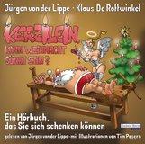 Jürgen von der Lippe, Klaus  De Rottwinkel - Kerzilein, kann Weihnacht Sünde sein?