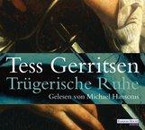 Tess  Gerritsen - Trügerische Ruhe