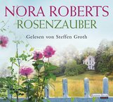 Nora  Roberts - Rosenzauber