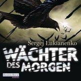 Sergej  Lukianenko - Wächter des Morgen