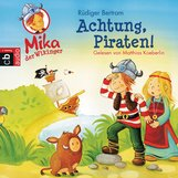 Rüdiger  Bertram - Mika, der Wikinger - Achtung Piraten!