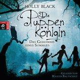 Holly  Black - Die Puppenkönigin - Das Geheimnis eines Sommers