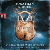 Jonathan  Stroud - Lockwood & Co - Die seufzende Wendeltreppe