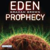 Graham  Brown - Eden Prophecy