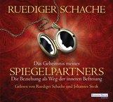 Ruediger  Schache - Das Geheimnis meines Spiegelpartners
