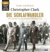 Christopher  Clark - Die Schlafwandler