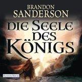 Brandon  Sanderson - Die Seele des Königs