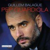 Guillem  Balagué - Pep Guardiola