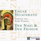 Edgar  Hilsenrath - Der Nazi und der Friseur