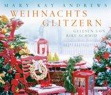 Mary Kay  Andrews - Weihnachtsglitzern