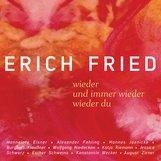 Erich  Fried, Christoph  Grube  (Hrsg.), Florian  Meister  (Hrsg.) - wieder / und immer wieder / wieder du