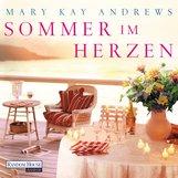 Mary Kay  Andrews - Sommer im Herzen