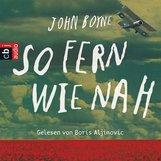 John  Boyne - So fern wie nah