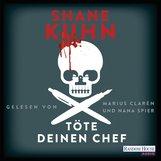 Shane  Kuhn - Töte deinen Chef